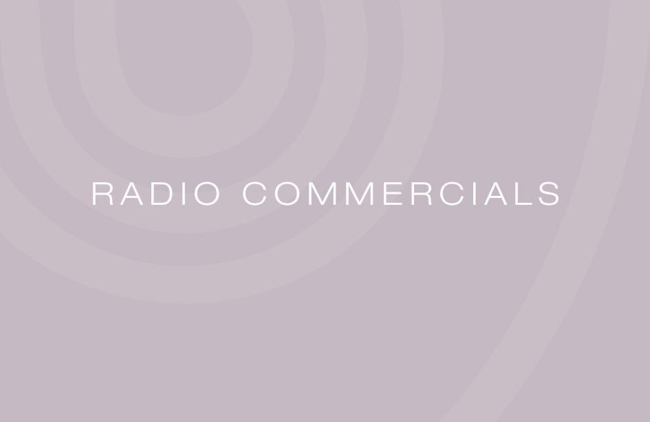Radio Commercials